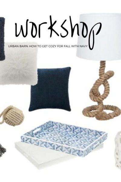 Urban Barn Workshop: How To Get Cozy For Fall